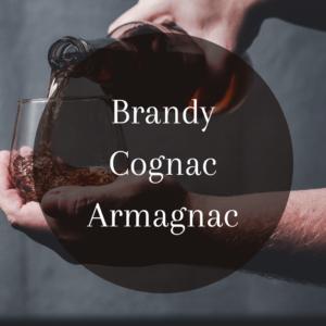 Brandy, Cognac y Armagnac